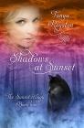 Shadows at Sunset Tonya Royston
