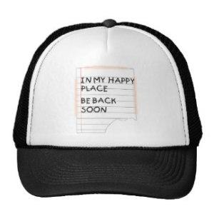 in_my_happy_place_funny_note_cap-rd1b82f4e94ed40cb873da5e404556047_v9wfy_8byvr_324