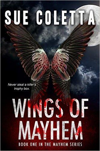 #FridayBookShare Wings of Mayhem by @SueColetta1 #Crime