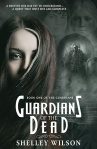 Guardians of the Dead, Author Shelley Wilson, BHC Press, YA, Fantasy Fiction