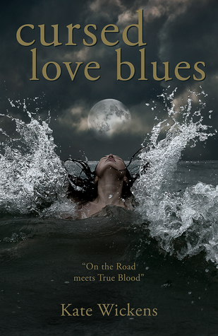Cursed Love Blues by Kate Wickens