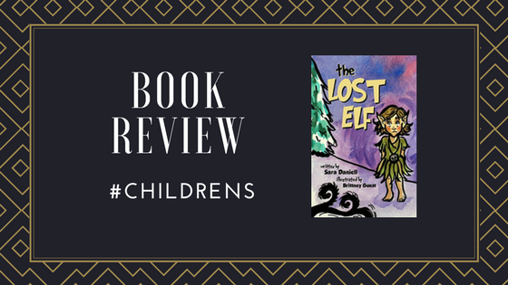 #BookReview The Lost Elf by @DaniellSara @BHCPressBooks #Christmas #ChildrensBooks