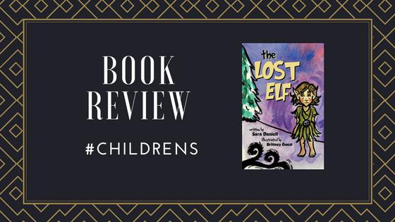 #BookReview The Lost Elf by @DaniellSara @BHCPressBooks #Christmas #ChildrensBooks