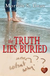 The Truth Lies Buried, Morton S. Gray, Choc Lit UK, Romance,