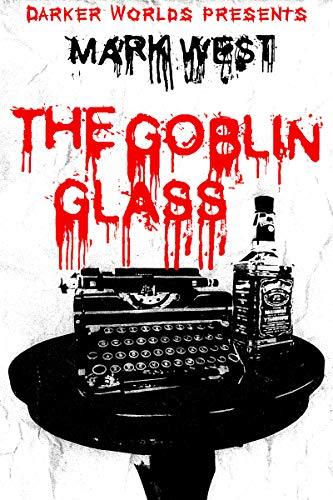 The Goblin Glass