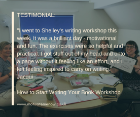 Start Writing Your Book, Author Shelley Wilson, Writing Workshops, West Midlands