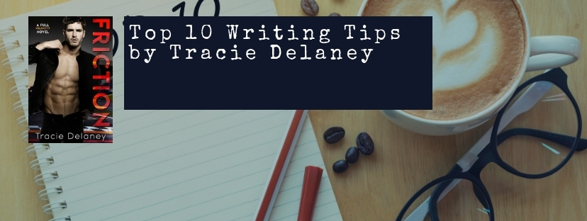 Tracie Delaney, Top 10 Writing Tips, Author Shelley Wilson