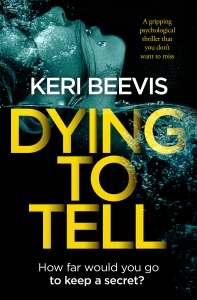 Dying To Tell, Keri Beevis, Top 10 Writing Tips,