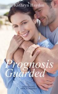 Kathryn Haydon, Jane Bheeman, Prognosis Guarded, Top 10 Writing Tips