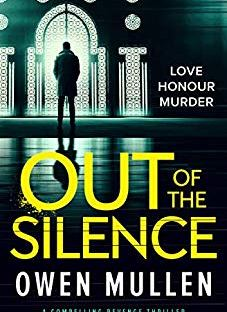 Owen Mullen, Top 10 Writing Tips, Out of the Silence, Crime Fiction