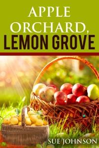 Sue Johnson, Top 10 Writing Tips, Apple Orchard Lemon Grove, Romance
