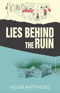 Lies Behind the Ruin, Helen Matthews, Top 10 Writing Tips