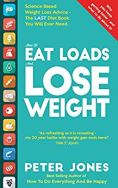How to Eat Loads and Lose Weight, Peter Jones