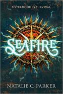 Seafire, Natalie Parker, Book Review