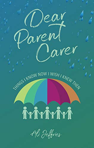 Dear Parent Carer | Ali Jeffries Author | Author Interview | Shelley Wilson Author | Children's Mental Health | Self-Help Book